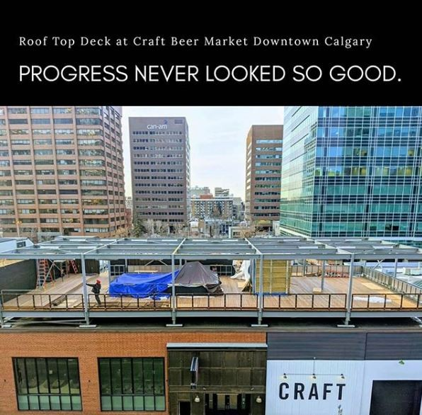 Up Up on the Roof! Craft Beer Market Downtown Calgary Gets a HUGE DECK